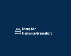 Cheap Car Insurance Greensboro NC